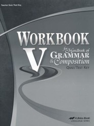 Abeka Workbook V for Handbook of Grammar and Composition  Quiz/Test Key