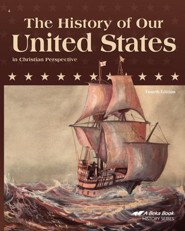 Abeka The History of Our United States in Christian  Perspective, Fourth Edition