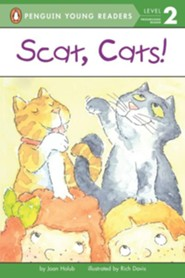 Scat, Cats!  -     By: Joan Holub     Illustrated By: Rich Davis