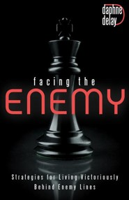 Facing the Enemy: Strategies to Live Victoriously Behind Enemy Lines