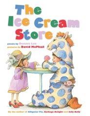 The Ice Cream Store  -     By: Dennis Lee