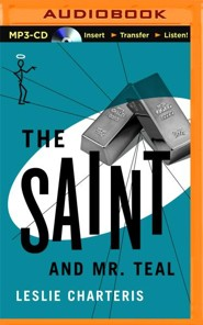 The Saint & Mr. Teal Unabridged MP3-CD   -     Narrated By: John Telfer     By: Leslie Charteris