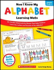 Now I Know My Alphabet Learning Mats: 50+ Double-Sided Activity Sheets That Help Children Learn the Letters and Sounds of the Alphabet