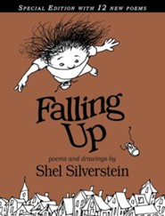 Falling Up Special Edition  -     By: Shel Silverstein     Illustrated By: Shel Silverstein