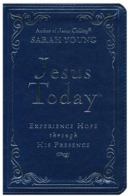 Jesus Today: Experience Hope Through His Presence - Deluxe Edition