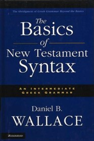 The Basics of New Testament Syntax