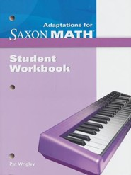 Saxon Math Intermediate 4 Adaptations Student Workbook