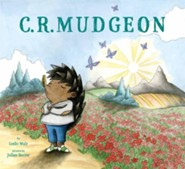 C. R. Mudgeon - eBook  -     By: Leslie Muir     Illustrated By: Julian Hector
