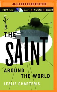 Saint Around the World, The - unabridged audio book on CD