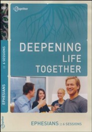 Deepening Life Together: Ephesians, DVD