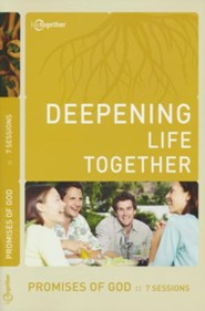 Deepening Life Together, Promises of God Study Guide