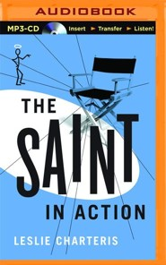 #17: The Saint in Action - unabridged audio book on CD  -     Narrated By: John Telfer     By: Leslie Charteris