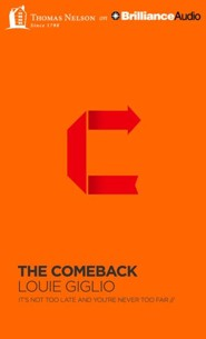 The Comeback: It's Not Too Late and You're Never Too Far - unabridged audio book on CD  -     By: Louie Giglio