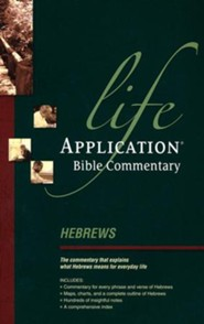 Hebrews: Life Application Bible Commentary