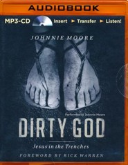 Dirty God: Jesus in the Trenches - unabridged audio book on MP3-CD