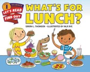 What's for Lunch?, softcover  -     By: Sarah L. Thomson