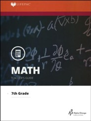 LIFEPAC Math Grade 7 (Pre-Algebra & Pre-Geometry 1)  Teacher's Guide (Updated Edition)