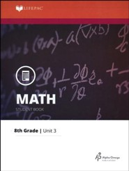Grade 8 Math LIFEPAC 3: Modeling Problems with Rational Numbers (Updated Edition)