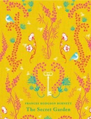 The Secret Garden  -     By: Francis Hodgson Burnett