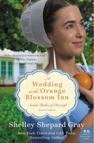 A Wedding at the Orange Blossom Inn: Amish Brides of Pinecraft, Book Three