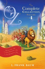 Oz, the Complete Collection, Volume 4: Rinkitink in Oz; The Lost Princess of Oz; The Tin Woodman of Oz - eBook