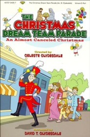 The Christmas Dream Team Parade: An Almost Cancelled Christmas (Choral Book)