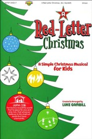 A Red-Letter Christmas: A Simple Christmas Musical for Kids (Choral Book)