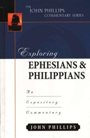 Exploring Ephesians & Philippians: An Expository Commentary