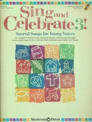 Sing and Celebrate 3! Sacred Songs for Young Voices (Book and DVD-Rom)