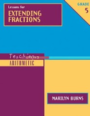 Teaching Arithmetic: Lessons for Extending Fractions, Grade 5