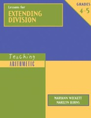 Teaching Arithmetic: Lessons for Extending Division, Grades 4-5