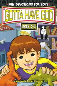 Gotta Have God: Fun Devotions for Boys - Ages 2-5