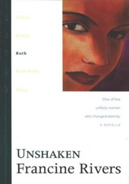 Unshaken,Lineage of Grace Series #3