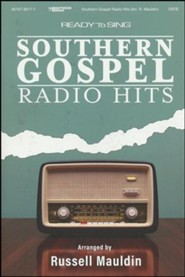 Ready to Sing: Southern Gospel Radio Hits, Choral Book