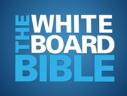 The Whiteboard Bible, Volume #2: A Nation Divided to  The Gospels - Video Download [Video Download]