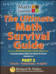 The Ultimate Math Survival Guide, Part 2 (Geometry, Problem Solving, Pre-Algebra) Gr. 4-8