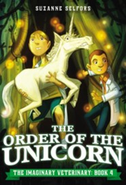 The Order of the Unicorn  -     By: Suzanne Selfors     Illustrated By: Dan Santat