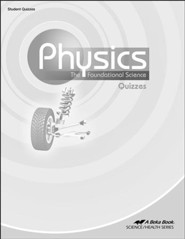 Abeka Physics: The Foundational Science Quizzes