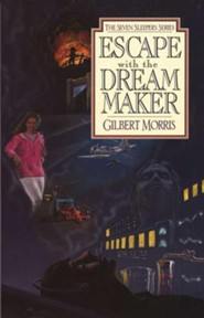 Escape With The Dream Maker, Seven Sleepers Series #9