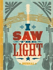 I Saw the Light Journal  -