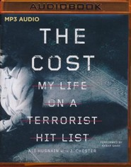 The Cost: My Life on a Terrorist Hit List- unabridged audio book on MP3-CD