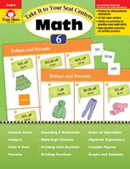 Take It to Your Seat Centers: Common Core Math, Grades 6 and Up