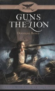Guns of the Lion, Faith and Freedom Series #2