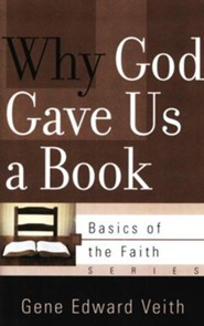 Why God Gave Us a Book (Basics of the Faith)