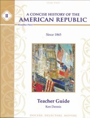 A Concise History of the American Republic, Year 2 Teacher Guide