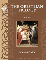 The Oresteian Triology by Aeschylus Student Guide