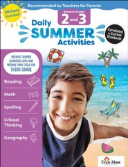 Daily Summer Activities, Moving From Grades 2 to 3 (2018 Revision)