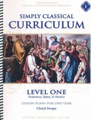 Simply Classical Curriculum Manual, Level 1