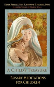 A Child's Treasure, Rosary Meditations for Children