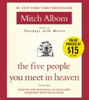 The Five People You Meet in Heaven  -     By: Mitch Albom